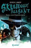 Duell der Dimensionen / Skulduggery Pleasant Bd.7