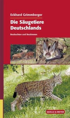 Die Säugetiere Deutschlands - Grimmberger, Eckhard