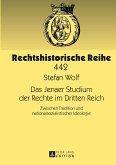Das Jenaer Studium der Rechte im Dritten Reich
