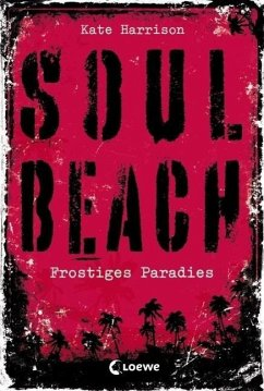 Frostiges Paradies / Soul Beach Bd.1 - Harrison, Kate