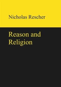Reason and Religion - Rescher, Nicholas