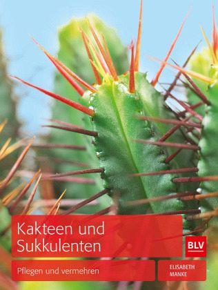 Kakteen und Sukkulenten von Elisabeth Manke portofrei bei bücher de bestellen ~ 07053851_Sukkulenten Bestellen Schweiz