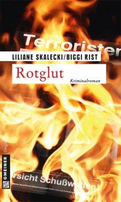 Rotglut - Skalecki, Liliane; Rist, Biggi