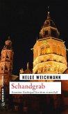 Schandgrab / Ernestine Nachtigall Bd.1