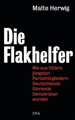 Die Flakhelfer (eBook, ePUB) - Herwig, Malte