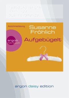 Aufgebügelt, 1 MP3-CD (DAISY Edition) - Fröhlich, Susanne