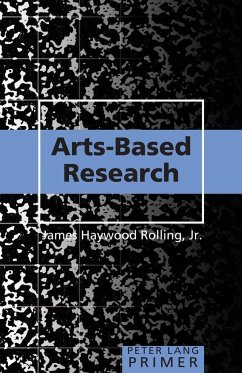 Arts-Based Research Primer - Rolling, James Haywood