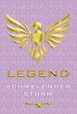 Schwelender Sturm / Legend Trilogie Bd.2
