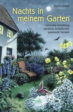 Nachts in meinem Garten - Kleinod, Brigitte