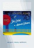 Die Liebe deines Lebens, 1 MP3-CD (DAISY Edition)