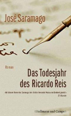 Das Todesjahr des Ricardo Reis - Saramago, José