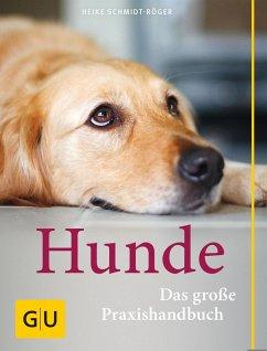 Praxishandbuch Hunde - Schmidt-Röger, Heike