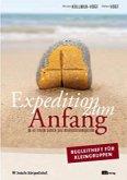 Expedition zum Anfang. Begleitheft für Kleingruppen