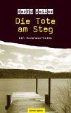 Die Tote am Steg / Kim Lorenz Bd.2