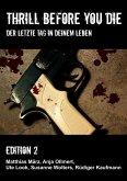 Thrill before you die (eBook, ePUB)
