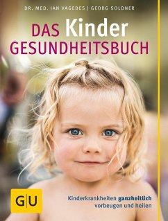 Das Kinder Gesundheitsbuch, - Vagedes, Jan;Soldner, Georg