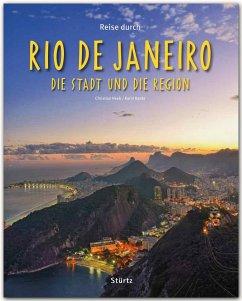 Reise durch Rio de Janeiro. Die Stadt und die Region - Heeb, Christian; Hanta, Karin