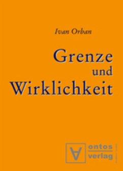 Grenze und Wirklichkeit - Orban, Ivan