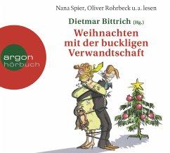 Weihnachten mit der buckligen Verwandtschaft, 2 Audio-CDs - Bittrich, Dietmar