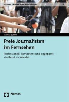 Freie Journalisten im Fernsehen - Summ, Annika