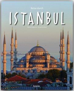 Reise durch Istanbul - Siepmann, Martin; Schwikart, Georg