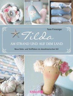 Tilda - Am Strand und auf dem Land - Finnanger, Tone