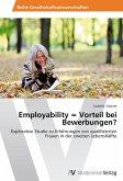 Employability = Vorteil bei Bewerbungen?