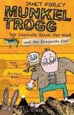 Der kleinste Riese der Welt und der fliegende Esel / Munkel Trogg Bd.2