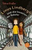 Linus Lindbergh und die Invasion der Roboter / Linus Lindbergh Bd.2
