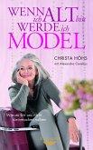 Wenn ich alt bin, werde ich Model (eBook, ePUB)