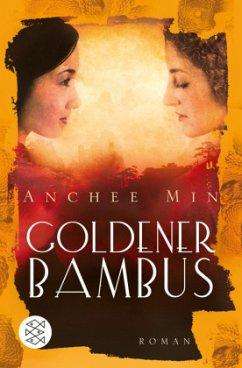 Goldener Bambus - Min, Anchee