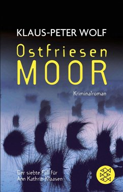Ostfriesenmoor / Ann Kathrin Klaasen ermittelt Bd.7 - Wolf, Klaus-Peter