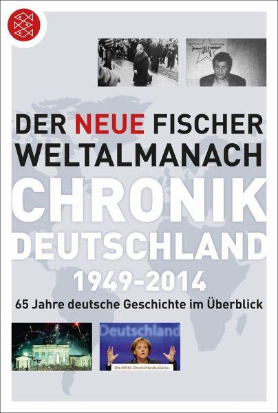 Der neue Fischer Weltalmanach Chronik Deutschland 1949-2014