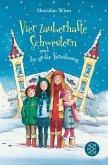 Vier zauberhafte Schwestern und die große Versöhnung / Vier zauberhafte Schwestern Bd.5