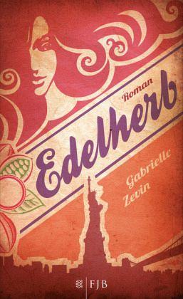 Edelherb / Schokomafia-Trilogie Bd.2 - Zevin, Gabrielle
