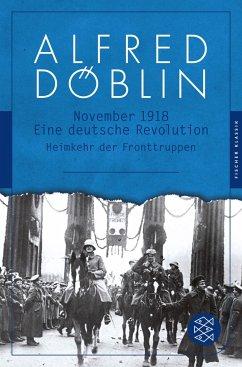 November 1918. Zweiter Teil, Zweiter Band: Heimkehr der Fronttruppen - Döblin, Alfred