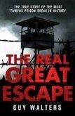 The Real Great Escape (eBook, ePUB)