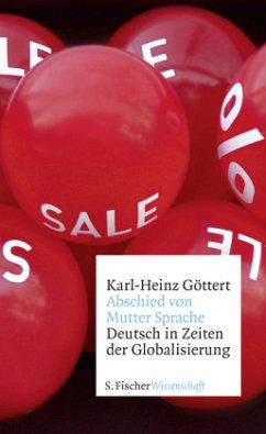 Abschied von Mutter Sprache - Göttert, Karl-Heinz