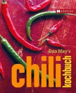 Dan May´s Chili Kochbuch