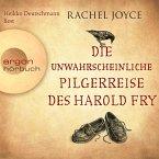 Die unwahrscheinliche Pilgerreise des Harold Fry (Hörbestseller, 6 Audio-CDs)