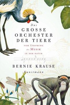 Das große Orchester der Tiere - Krause, Bernie