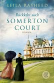 Rückkehr nach Somerton Court / Somerton Court Bd.1