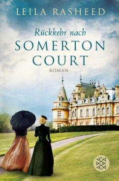 Rückkehr nach Somerton Court / Somerton Court Bd.1 - Rasheed, Leila