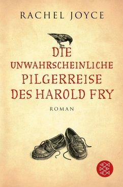 Die unwahrscheinliche Pilgerreise des Harold Fry - Joyce, Rachel