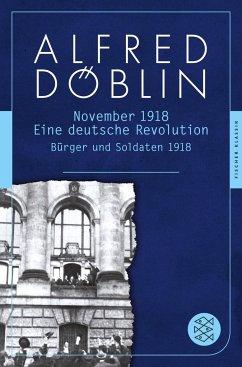 November 1918. Erster Teil: Bürger und Soldaten 1918 - Döblin, Alfred