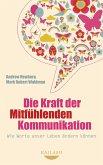 Die Kraft der Mitfühlenden Kommunikation (eBook, ePUB)