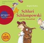 Schluri Schlampowski und der Störenfried / Schluri Schlampowski Bd.3 (1 Audio-CD)