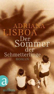 Der Sommer der Schmetterlinge - Lisboa, Adriana