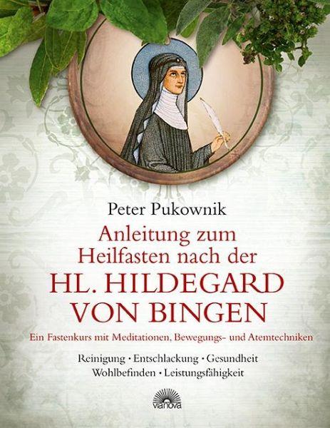 Hildegard Von Bingen Heilfasten