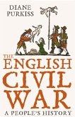 The English Civil War: A People's History (Text Only) (eBook, ePUB)